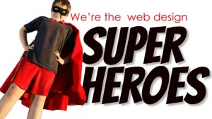 We're the webdesign super heroes